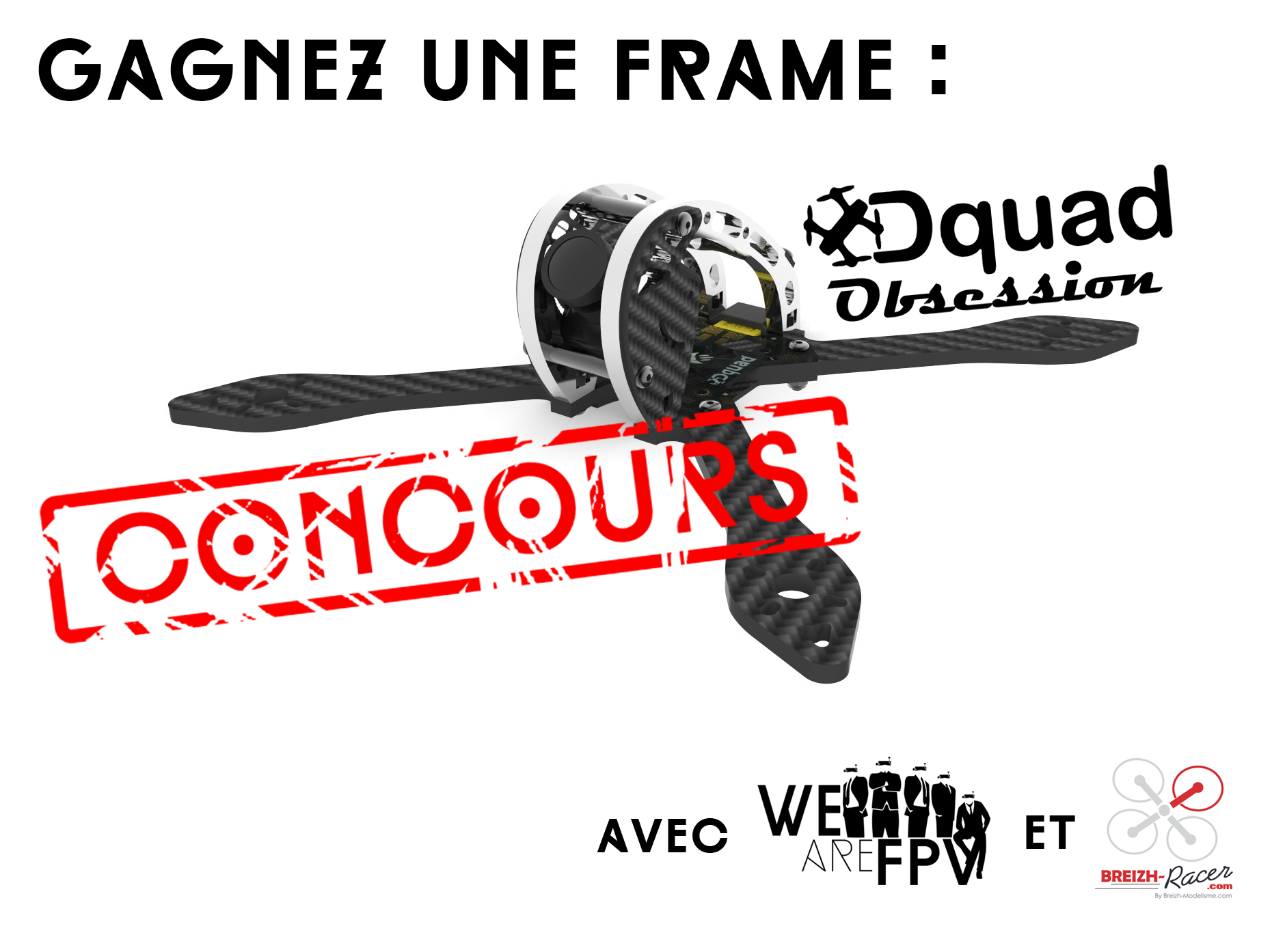 Gagnez une frame Dquad Obsession