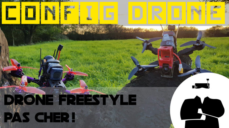 config drone freestyle pas cher