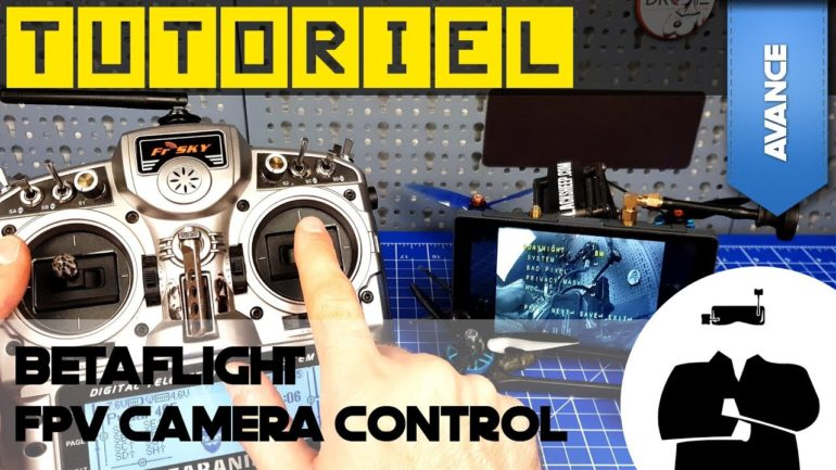 tuto BetaFlight FPV Camera Control Joystick Emulation