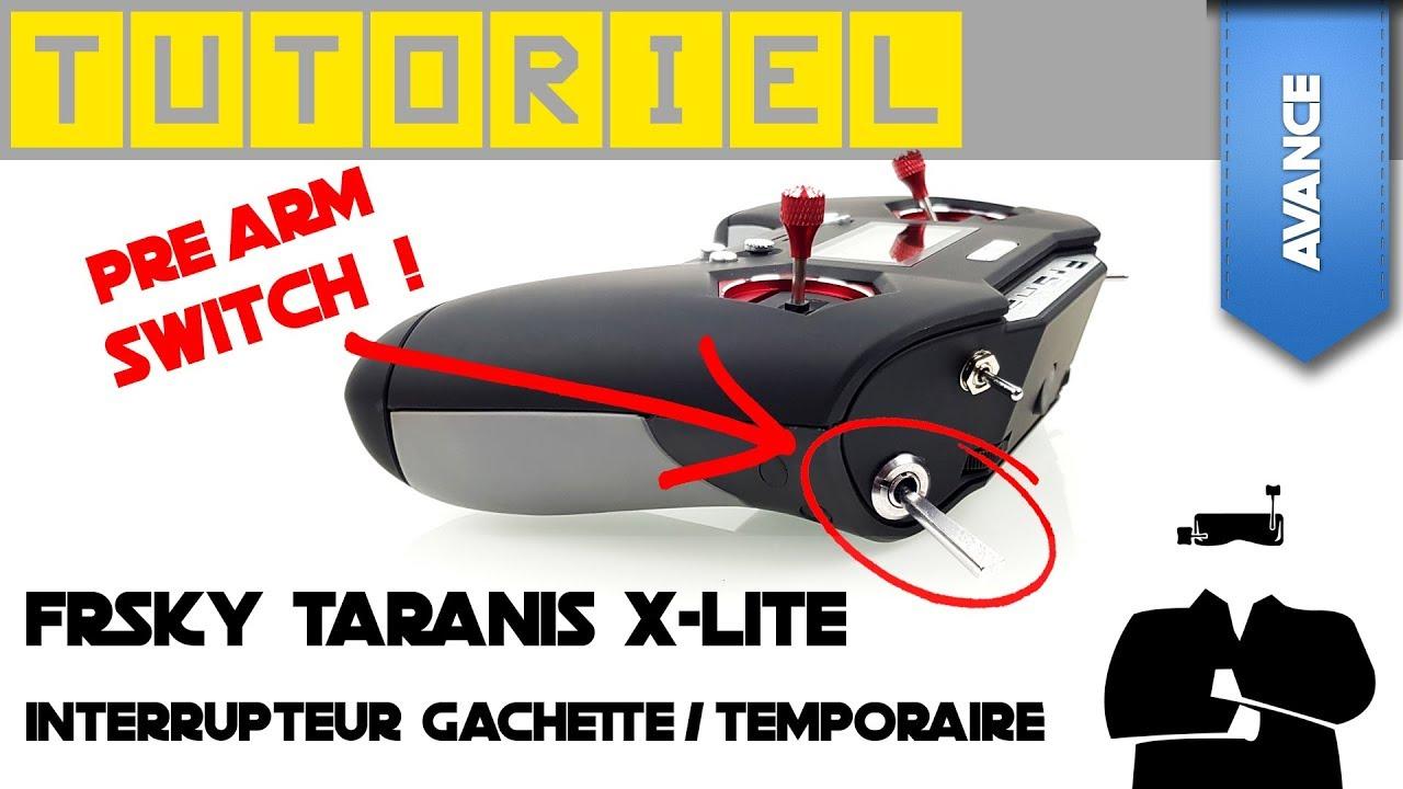 Tuto Taranis X-Lite : interrupteur temporaire pour PreArm