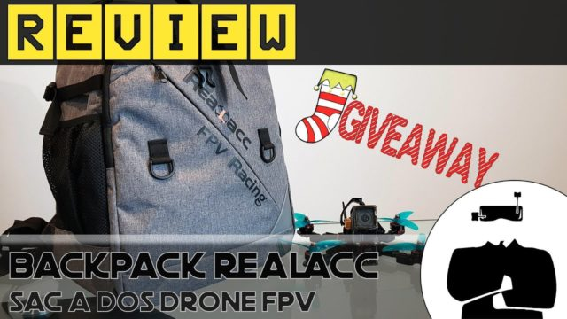 test sac à dos drone fpv realacc backpack