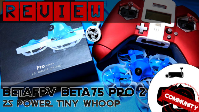 Test BetaFPV Beta75 Pro 2