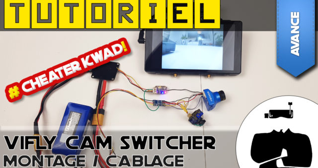tuto-vifly-cam-switcher-cheater-kwad