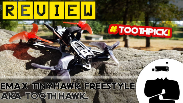 Test Emax TinyHawk Freestyle ToothHawk Review