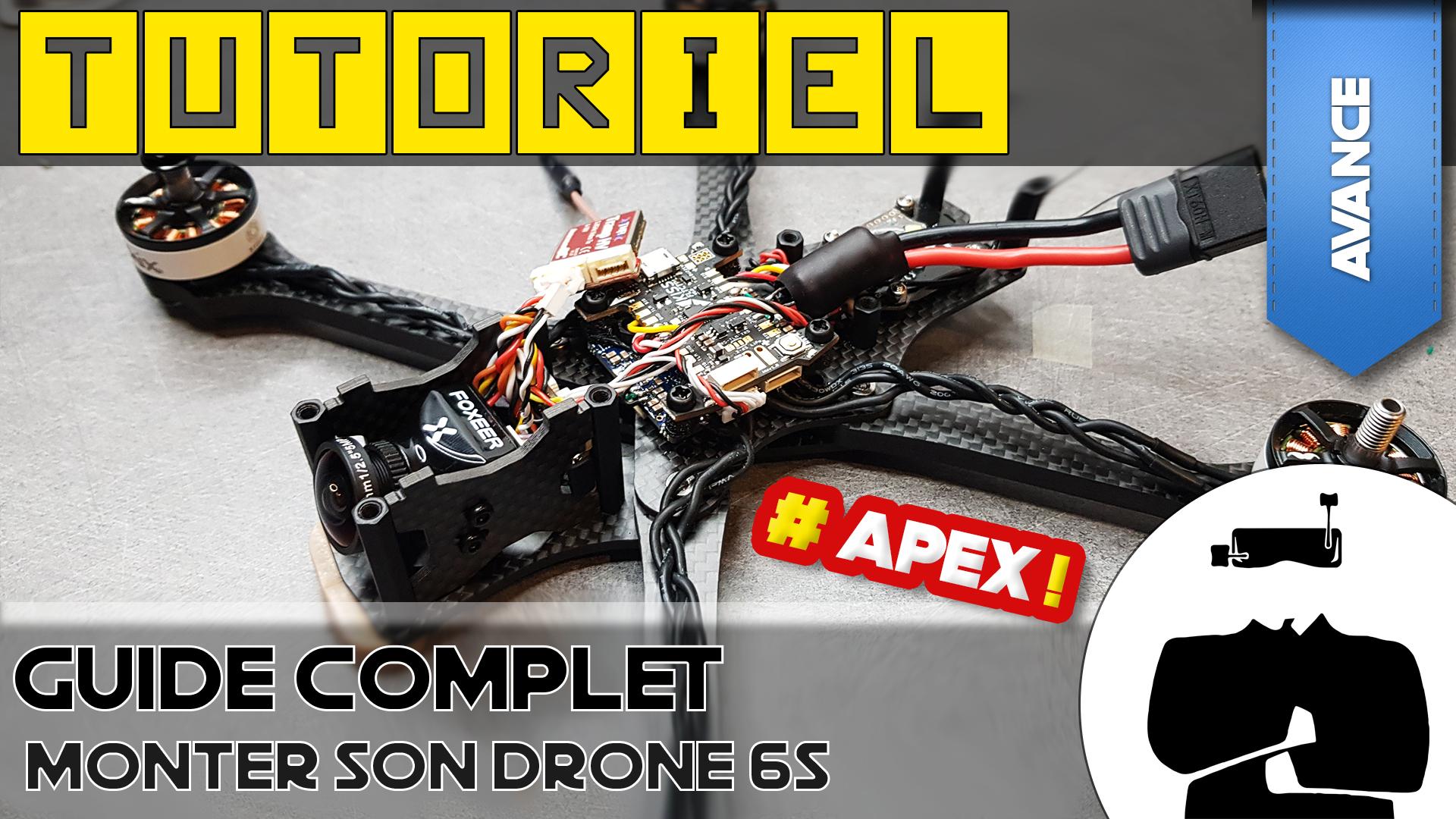 tuto drone fpv