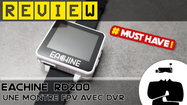 test montre fpv eachine rd200