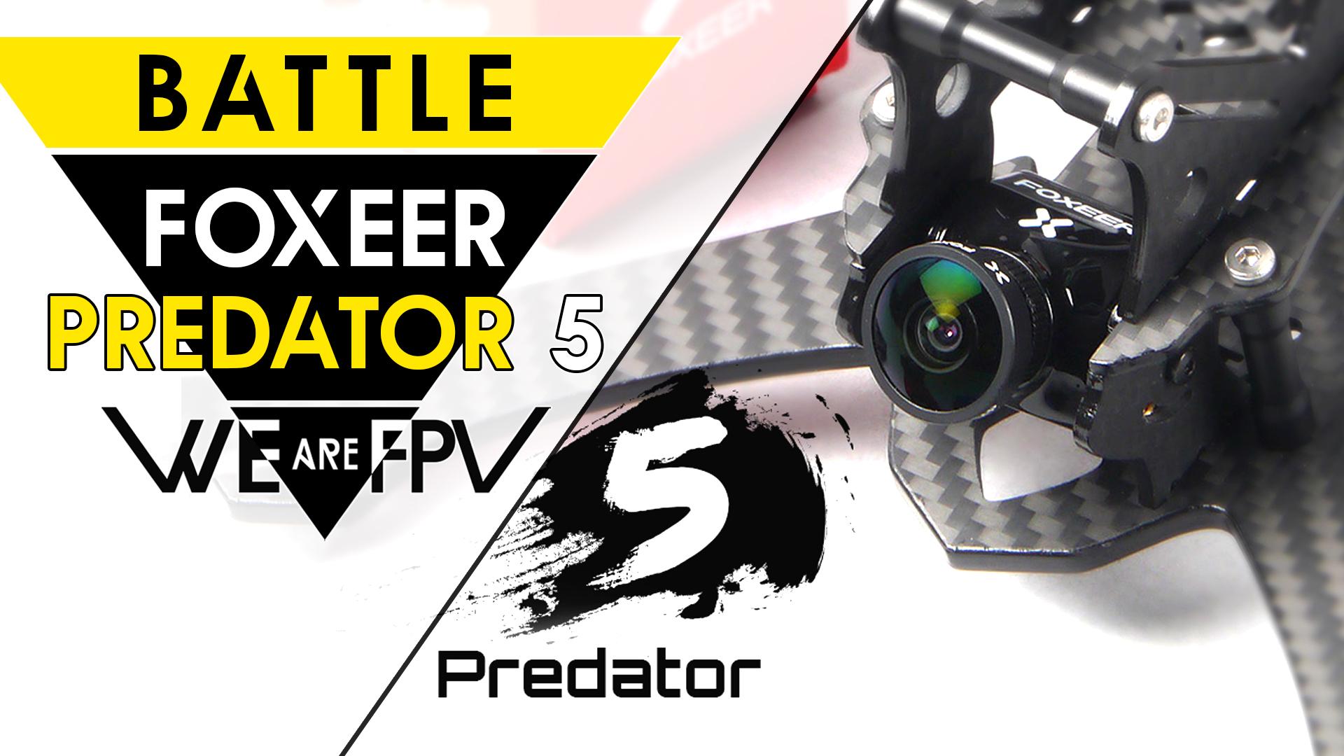 Test Foxeer Predator 5