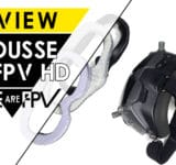 Comparatif mousse DJI FPV HD
