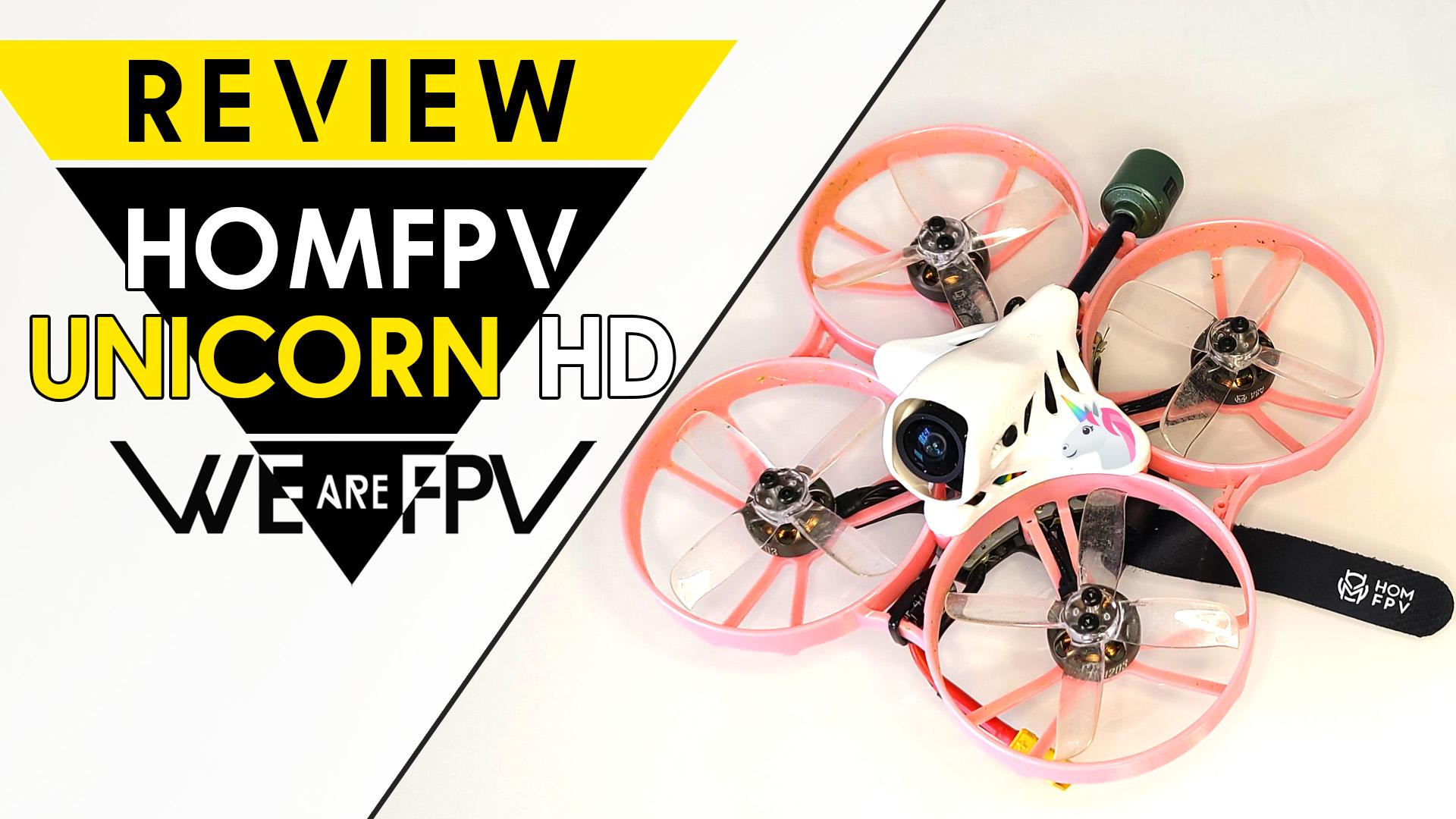 Test HOMFPV Unicorn review