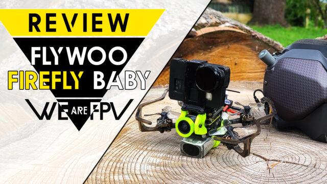 Test Flywoo FireFly Baby HD